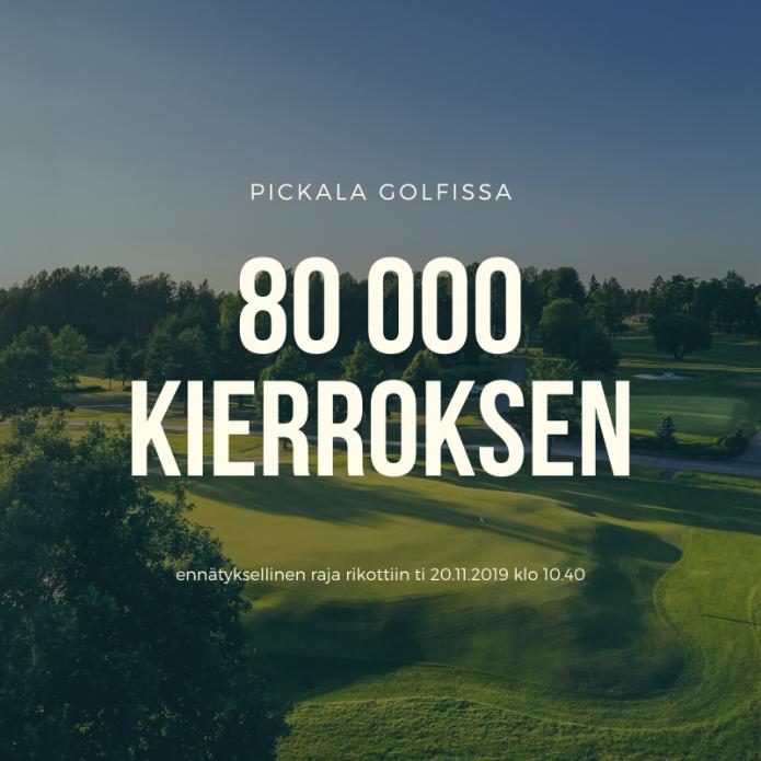 Pickalassa rikottiin maaginen 80 000 kierroksen rajapyykki